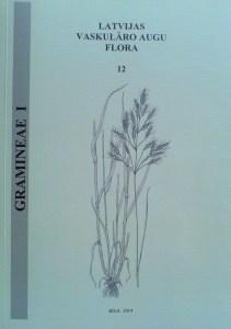 Latvijas vaskulāro augu flora - Graudzāļu dzimta (Gramineae)